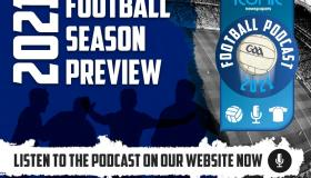 WATCH: The Longford Leader and Iconic Newspapers 2021 GAA Football Season Podcast - PART 1