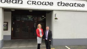 Dean Crowe Theatre and Arts Centre receives €113,000 funding boost