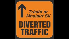 ALERT | Longford motorists warned about series of diversions in Granard and Ballinalee