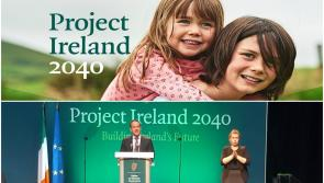 Project Ireland 2040 aims to make Ireland a better country for all of us