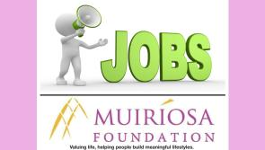 Longford Leader Jobs Alert: Job opportunities with the Muiríosa Foundation