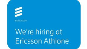 Longford Leader Jobs Alert:  Ericsson Athlone are hiring - your opportunity to join the largest software development site in Ireland