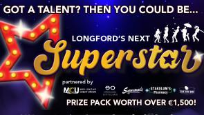 GET ENTERING! The search is on for Longford's Next Superstar - you could win a stunning €1,500 prize package