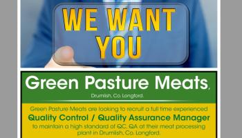 Longford Leader Jobs Alert: Green Pasture Meats in Drumlish looking to recruit a full time Quality Control/ Quality Assurance Manager