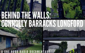 New radio documentary on Longford barracks to be broadcast this Easter weekend