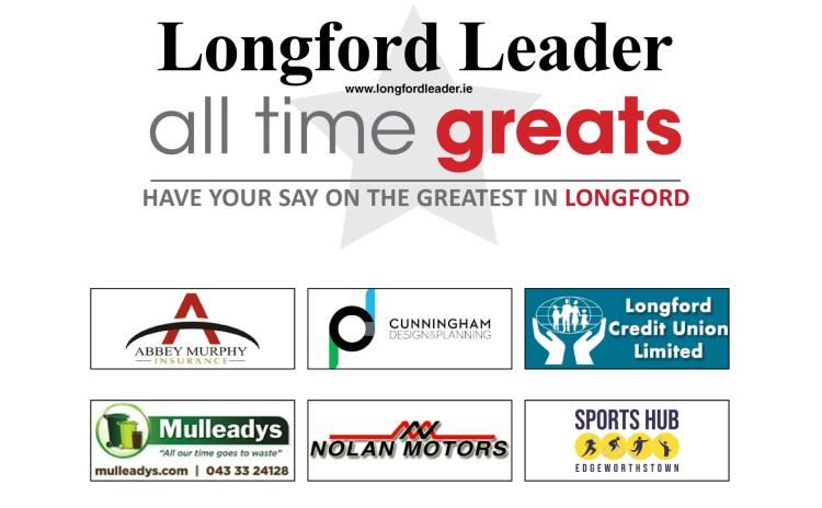 REVEALED: The shortlist for Longford's All Time Great