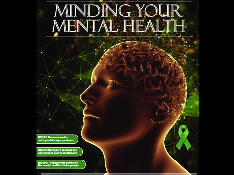 Longford Leader 'Minding Your Mental Health' supplement ...